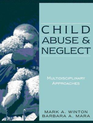 Child Abuse and Neglect: Multidisciplinary Approaches 9780205308774
