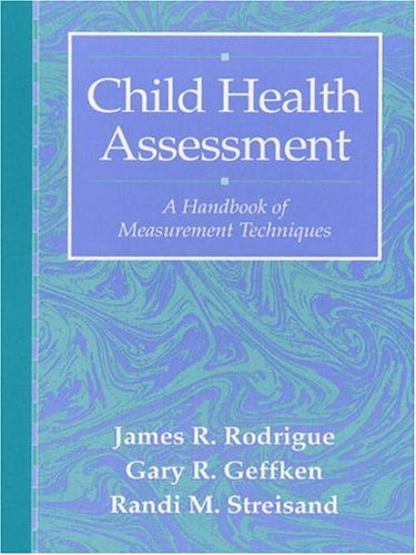 Child Health Assessment: A Handbook of Measurement Techniques 9780205198320