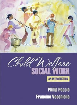 Child Welfare: An Introduction 9780205274901