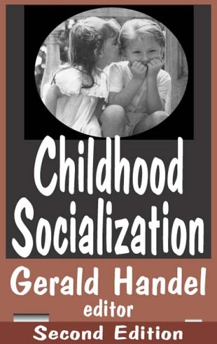 Childhood Socialization 9780202306421