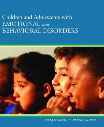 Children and Adolescents with Emotional and Behavioral Disorders 9780205501762
