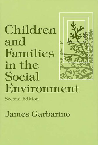 Children and Families in the Social Environment 9780202360799