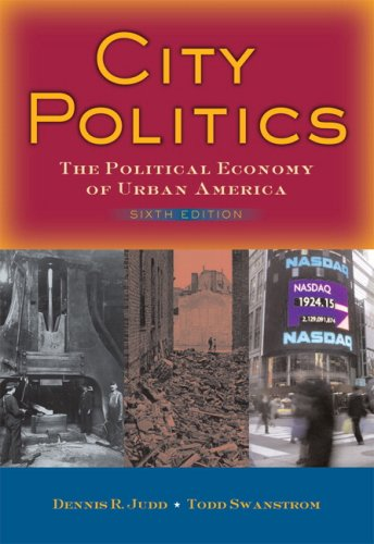 City Politics: The Political Economy of Urban America 9780205522163