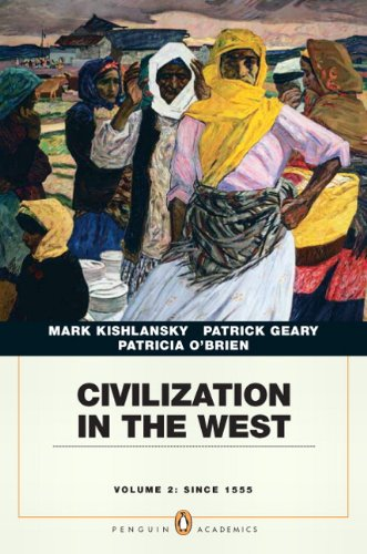 Civilization in the West, Volume 2: Since 1555 9780205664740