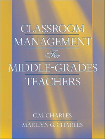 Classroom Management for Middle-Grades Teachers 9780205361281