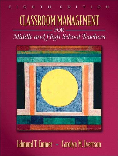 Classroom Management for Middle and High School Teachers [With Access Code] 9780205643172