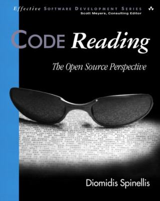 Code Reading: The Open Source Perspective [With CDROM] 9780201799408