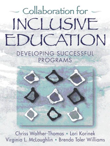 Collaboration for Inclusive Education: Developing Successful Programs 9780205273683