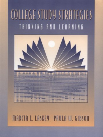 College Study Strategies: Thinking and Learning 9780205191529