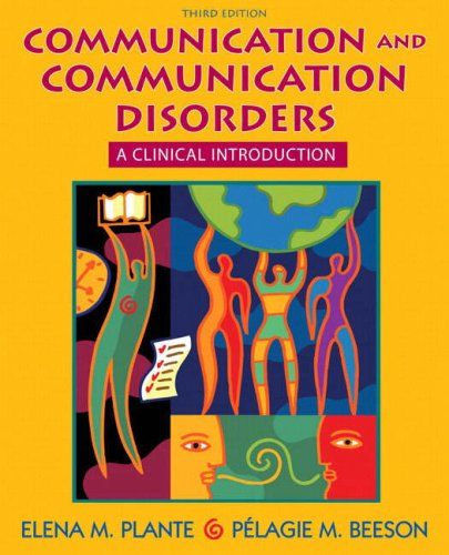 Communication and Communication Disorders: A Clinical Introduction 9780205532094