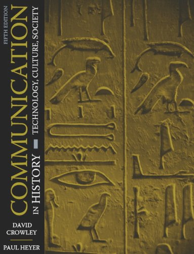 Communication in History: Technology, Culture, Society 9780205483884