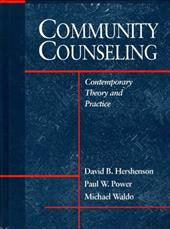 Community Counseling: Contemporary Theory and Practice 622747