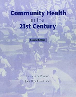 Community Health in the 21st Century 9780205342815