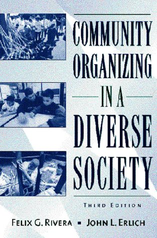 Community Organizing in a Diverse Society - 3rd Edition