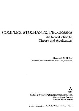 Complex Stochastic Processes: An Introduction to Theory and Application