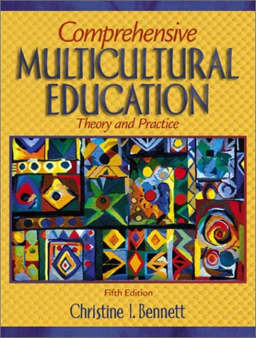 Comprehensive Multicultural Education: Theory and Practice 9780205358380
