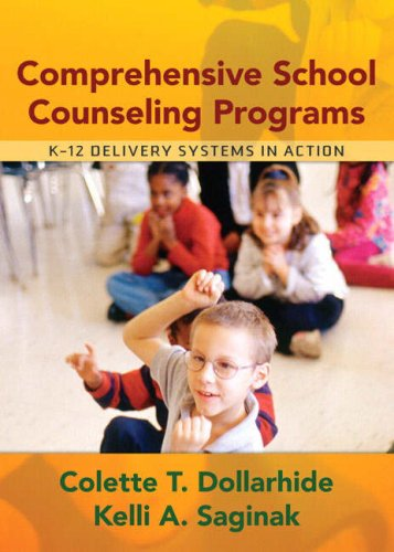 Comprehensive School Counseling Programs: K-12 Delivery Systems in Action 9780205404414