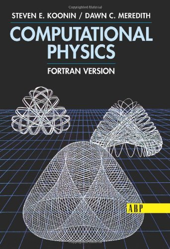 Computational Physics: FORTRAN Version 9780201386233