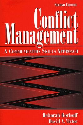 Conflict Management: A Communication Skills Approach 9780205272945