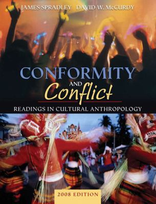 Conformity and Conflict: Readings in Cultural Anthropology [With Access Code] 9780205619269