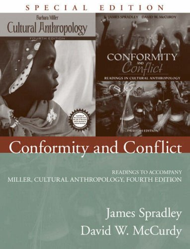 Conformity and Conflict: Readings to Accompany Miller, Cultural Anthropology 9780205541294