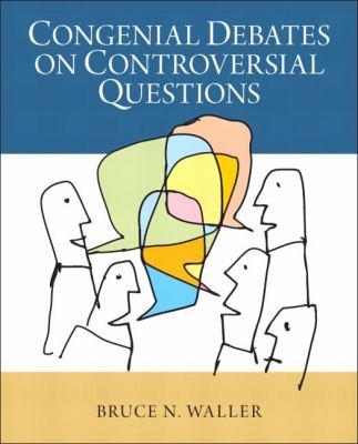 Congenial Debates on Controversial Questions 9780205924257