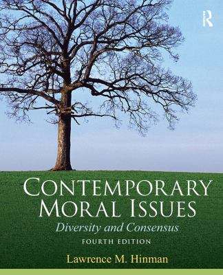 Contemporary Moral Issues: Diversity and Consensus 9780205633609