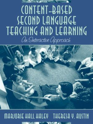 Content-Based Second Language Teaching and Learning: An Interactive Approach, Mylabschool Edition 9780205464609