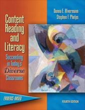 Content Reading and Literacy: Succeeding in Today's Diverse Classrooms 626240