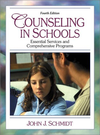Counseling in Schools: Essential Services and Comprehensive Programs 9780205340569