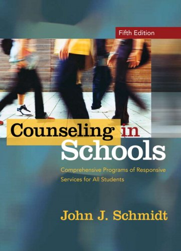 Counseling in Schools: Comprehensive Programs of Responsive Services for All Students 9780205540402