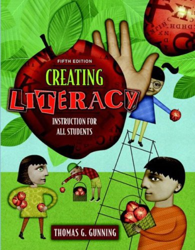 Creating Literacy Instruction for All Students, Mylabschool Edition 9780205451210
