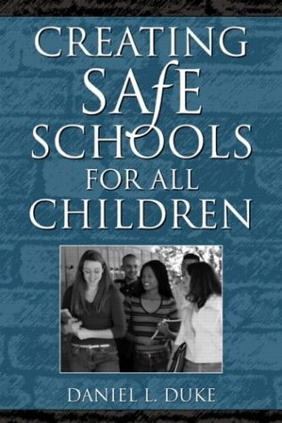 Creating Safe Schools for All Children 9780205320189