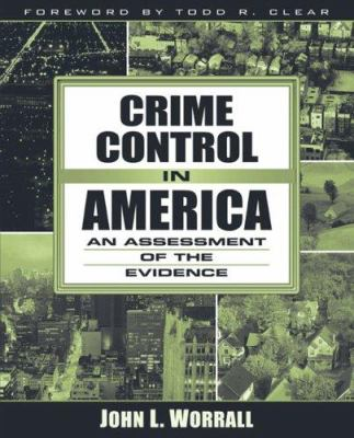 Crime Control in America: An Assessment of the Evidence 9780205418794