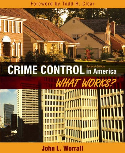 Crime Control in America: What Works? 9780205593392