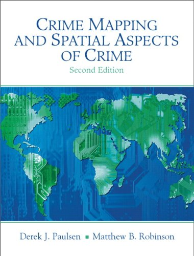 Crime Mapping and Spatial Aspects of Crime 9780205609451