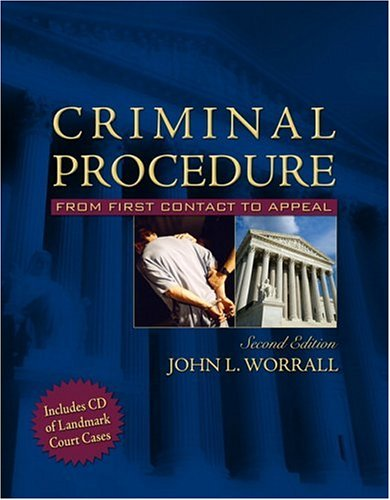Criminal Procedure: From First Contact to Appeal [With CDROM] 9780205493104