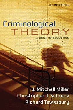 Criminological Theory: A Brief Introduction 9780205548323