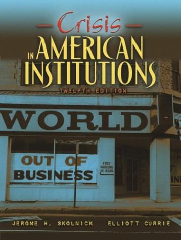 Crisis in American Institutions 9780205371488