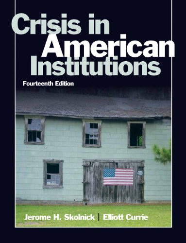 Crisis in American Institutions 9780205610648