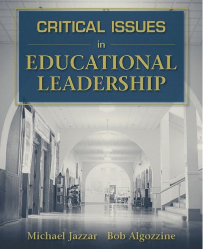 Critical Issues in Educational Leadership 9780205446971