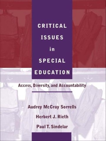 Critical Issues in Special Education: Access, Diversity, and Accountability 9780205340224