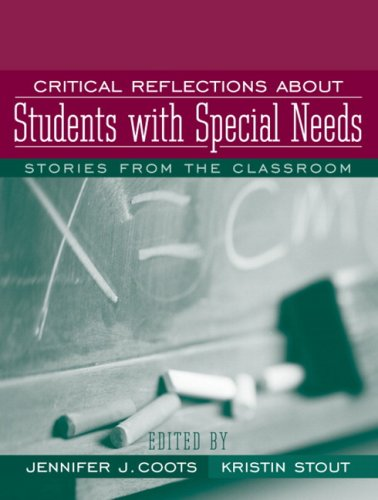 Critical Reflections about Students with Special Needs: Stories from the Classroom 9780205496068
