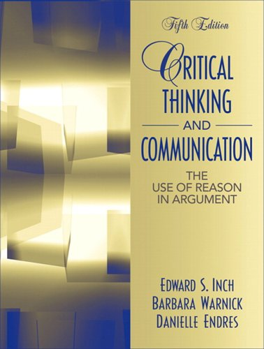 Critical Thinking and Communication: The Use of Reason in Argument 9780205453542