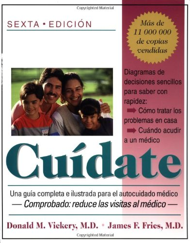 Cuidate: Una Guia Completa y Ilustrada Para El Autocuidado Medico / Take Care of Yourself 9780201144758