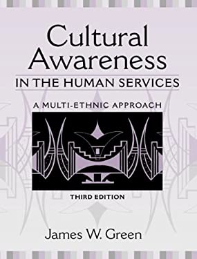 Cultural Awareness in the Human Services: A Multi-Ethnic Approach - 3rd Edition
