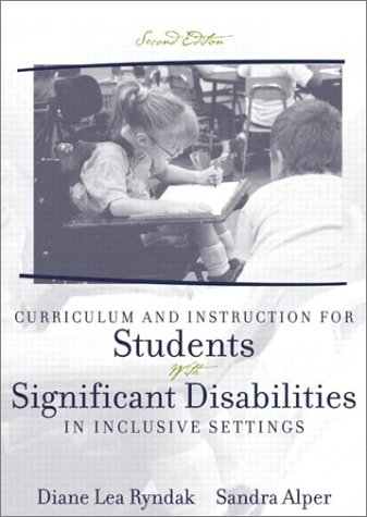 Curriculum and Instruction for Students with Significant Disabilities in Inclusive Settings 9780205352197