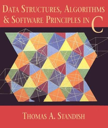 Data Structures, Algorithms, and Software Principles in C 9780201591187