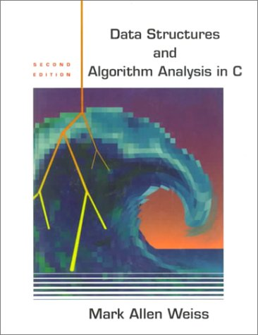 Data Structures and Algorithm Analysis in C 9780201498400