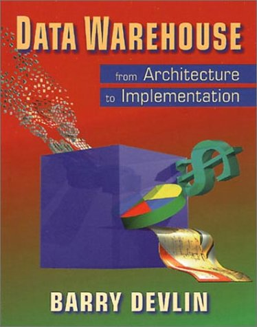 Data Warehouse: From Architecture to Implementation 9780201964257